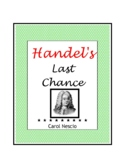Feature * Film ~ Handel's Last Chance
