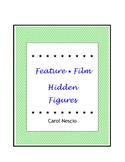 Feature * Film ~ Hidden Figures