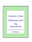 Feature * Film ~ Influenza 1918 ~ The Spanish Flu