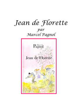Feature * Film ~ Jean de Florette