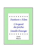 Feature * Film ~ L'Argent de poche ~ Small Change