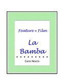 Feature * Film  ~  La Bamba
