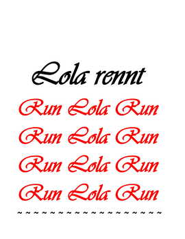 Feature * Film ~ Lola rennt Run Lola Run