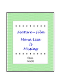 Feature * Film ~ Mona Lisa Is Missing