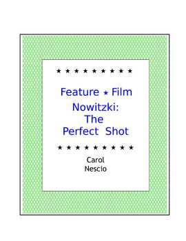 Feature * Film ~ Nowitzki: The Perfect Shot
