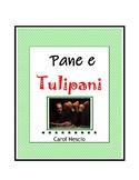 Feature * Film ~ Pane e tulipani ~ Bread & Tulips
