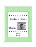 Feature * Film ~ Race