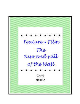Feature * Film ~ The Rise and Fall of the Wall