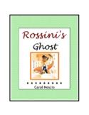 Feature * Film ~ Rossini's Ghost