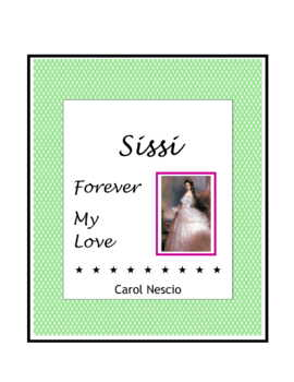 Feature * Film ~ Sissi Forever My Love