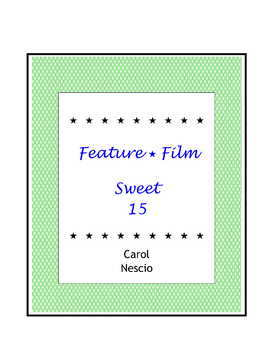 Feature * Film ~ Sweet 15