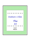 Feature * Film ~ The 33 ~ Los 33