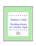 Feature * Film ~ The Blue Diner ~ La fonda azul