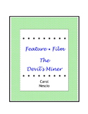 Feature * Film ~ The Devil's Miner