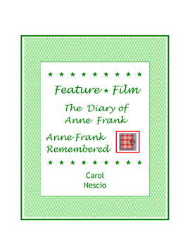 Feature * Film ~ The Diary of Anne Frank ~ Anne Frank Remembered
