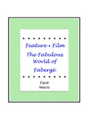 Feature * Film ~ The Fabulous World of Fabergé