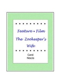 Feature * Film ~ The Zookeeper's Wife