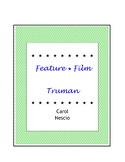 Feature * Film ~ Truman
