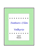 Feature * Film ~ Valkyrie