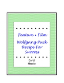 Feature * Film ~ Wolfgang Puck Recipe For Success