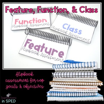 Feature, Function, & Class Flip Books for Special Education