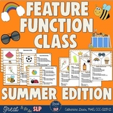 Feature, Function, Class- Summer Theme