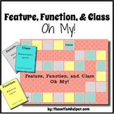 Feature, Function, and Class - Oh My!