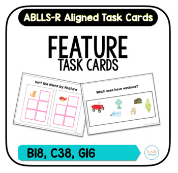 Feature Task Cards [ABLLS-R Aligned B18, C38, G16]