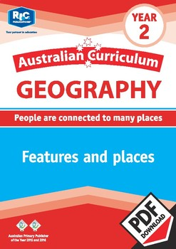 Australian Curriculum Geography: Features and places – Year 2