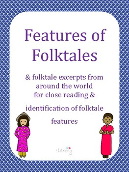 Features of Folktales Poster, Folktale Excerpts, and Resource Links