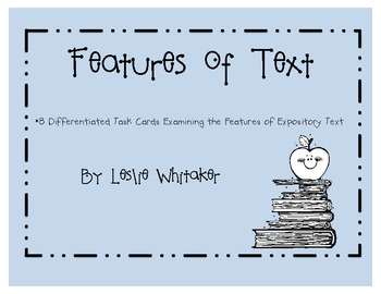 Features of Text: Differentiated Task Cards