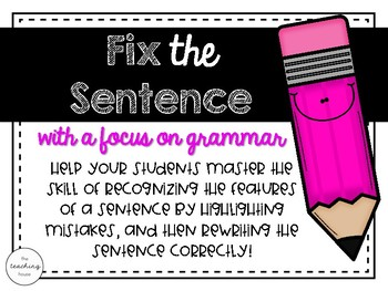 Fix the Sentence Writing! (Grammar)