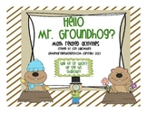 Groundhog day Math fun!