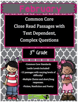 February 3rd- Common Core Close Read Passages & Text Dependent Questions