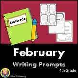 Writing Prompts February 4th Grade Common Core