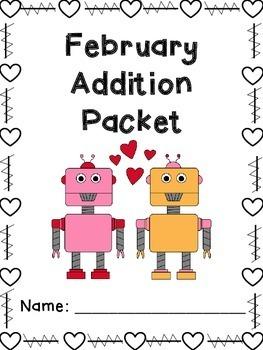 February Addition Worksheet Packet- Print & Go!
