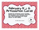 February Articulation Cards - K and G