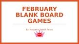 February Blank Board Games