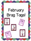 February Brag Tags!