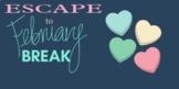 February Break Digital Escape Room 7th Grade Math
