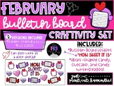 February Bulletin Board Set! (How Sweet It Is--Valentine's Day)