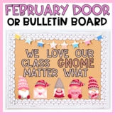 February Bulletin Board or February Door Decor Gnomes