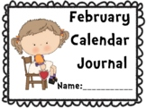February Calendar Journal (Integrates math and literacy!)