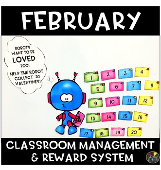February Classroom Management and Reward System