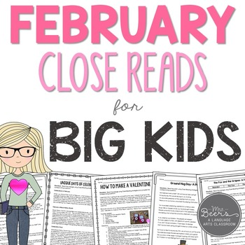 February Close Reads for Big Kids Common Core Aligned Grades 4-6