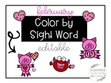 February Color By Sight Word- Editable