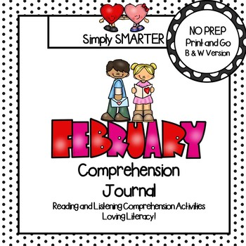 February Comprehension Journal:  Reading Comprehension Passages and MORE