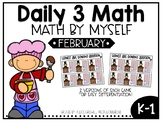 February Daily 3 Math by Myself Games