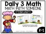 February Daily 3 Math with Someone Games
