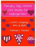 February: Daily Common Core Morning Work or Homework for Kindergarten